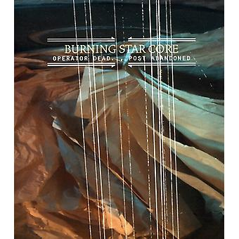 Burning Star Core - Operator Dead Post Abandoned [CD] USA import
