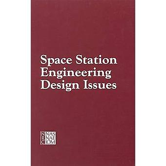 Raumstation ISS Engineering Design-Fragen - Bericht eines Workshops von Arbeit