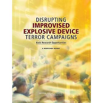 Improvised Explosive Device Terror Kampagnen - grundlegende Erkenntnisse zu stören