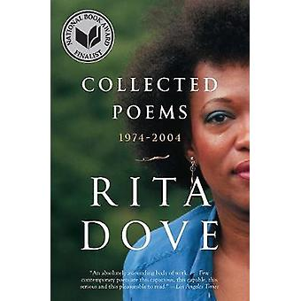 Collected Poems - 1974-2004 by Rita Dove - 9780393354935 Book