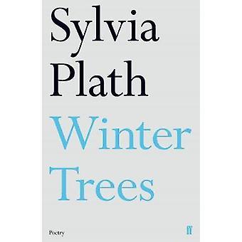 Árboles de invierno de Sylvia Plath - libro 9780571330102