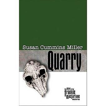 Quarry by Susan Cummins Miller - 9780896725744 Book