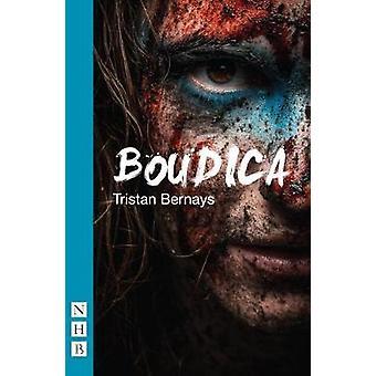Boudica par Tristan Bernays - livre 9781848426863