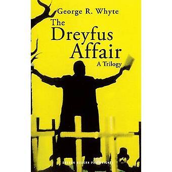 Die Dreyfus-Affäre-Trilogie von George R. Whyte - 9781849430371 Buch