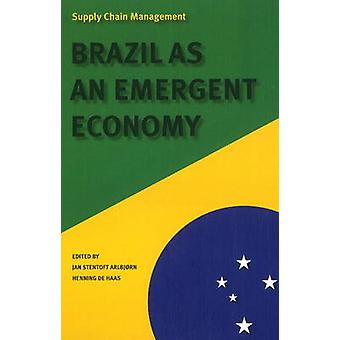 Supply Chain Management - Brazil as an Emergent Economy by Jan Stentof
