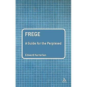 Frege - en Guide för den förbryllade av Edward Kanterian - 9780826487643