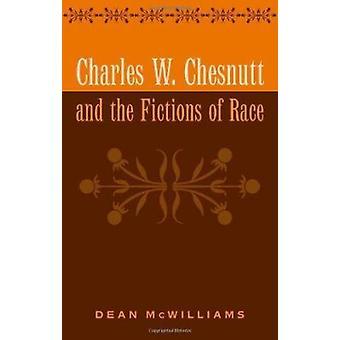 Charles W. Chesnutt e as ficções de corrida por Dean McWilliams - 978