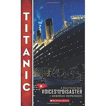 Titanic: Voix de la catastrophe