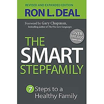 La famille recomposée intelligente: Sept étapes pour une famille saine