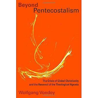 Utover pinsebevegelsen: Krisen globale og fornyelse av den teologiske agendaen