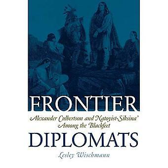 Frontière de diplomates: Alexander Culbertson et Natoyist-Siksina' parmi les pieds-noirs