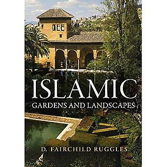 Islamilainen puutarhoja ja maisemia (Penn tutkimusta maisema-arkkitehtuurin)