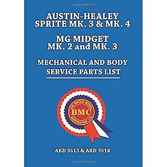 Austin-Healey Sprite MK.3 & MK.4 MG Midget MK.2 & MK.3 mechanische en lichaam Service onderdelenlijst