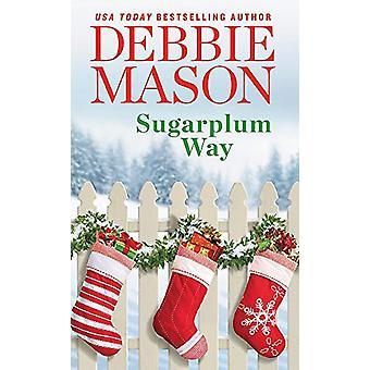 Sugarplum Way A - 9781538744154 Book