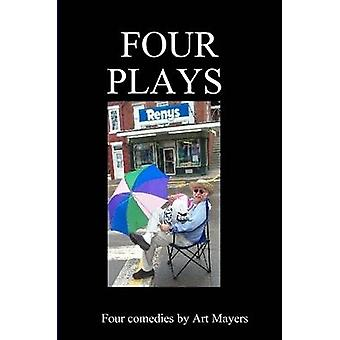 Four plays by Mayers & Arthur