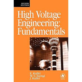 High Voltage Engineering Fundamentals by E Kuffel