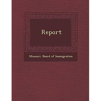 Report by Missouri Board of Immigration