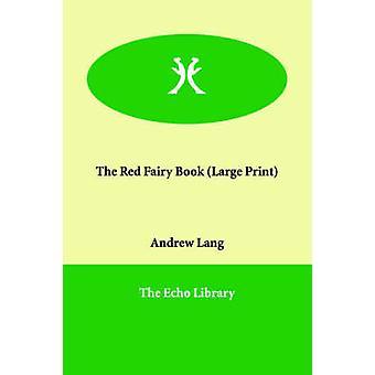 Das rote Fairy Buch von Lang & Andrew