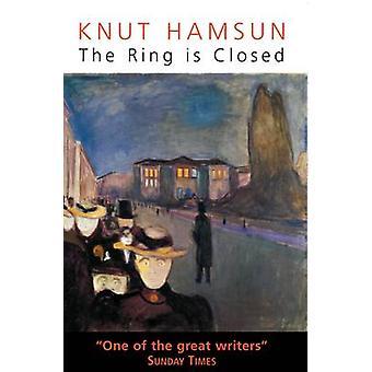 The Ring is Closed by Knut Hamsun - Robert Ferguson - 9780285638686 B