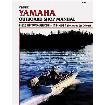 Yamaha 2-225 H. P.Two Stroke Outboards - 1984-1989 - Clymer Workshop M
