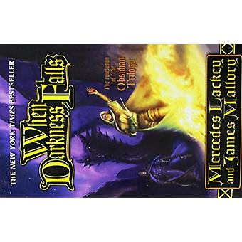 When Darkness Falls by Mercedes Lackey - 9781250189400 Book