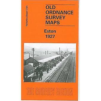 Eston 1927 - Yorkshire Sheet 17.01 by John Griffiths - 9781841517254 B