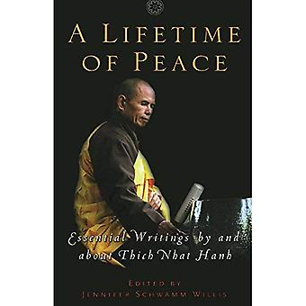 Lifetime of Peace: Essential Writings by and About Thich Nhat Hanh
