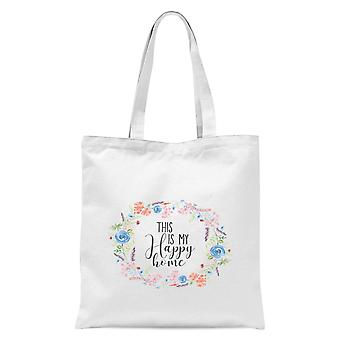 This Is My Happy Home With Flowers Tote Bag - Blanc