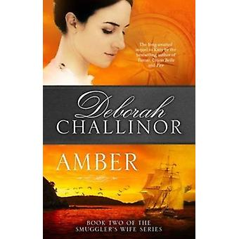 Amber by Deborah Challinor