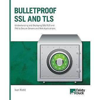 Bulletproof SSL and TLS by Ristic & Ivan