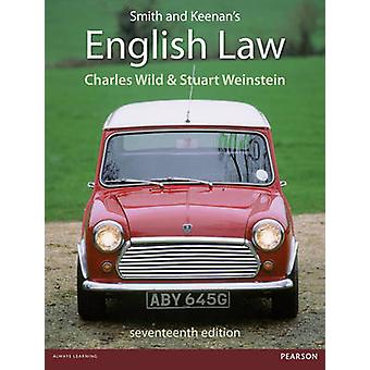 Smith and Keenans English Law by Dr Charles Wild & Dr Stuart Weinstein