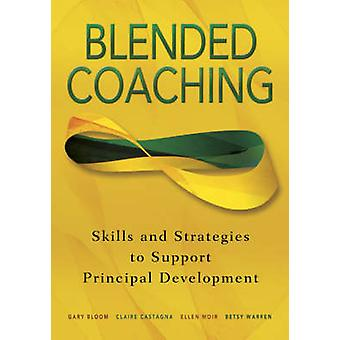 Blended Coaching by Gary S Bloom