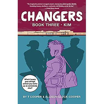 Changers Book Three Kim by T Cooper