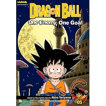 Dragon Ball, Volume 5: One Enemy, One Goal (Dragon Ball Chapter Books)