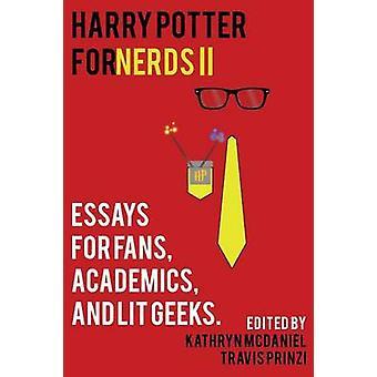 Harry Potter for Nerds II by McDaniel & Kathryn