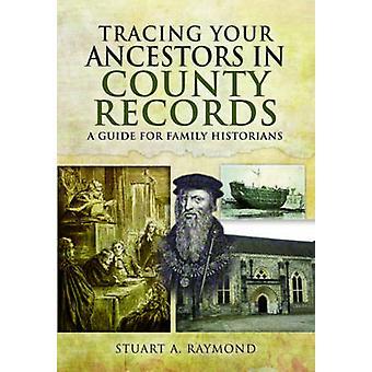 Tracing uw voor ouders in County records door Stuart een Raymond