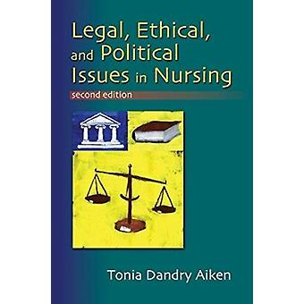 Legal - Ethical and Political Issues in Nursing - 2nd Ed by F.A. Davi
