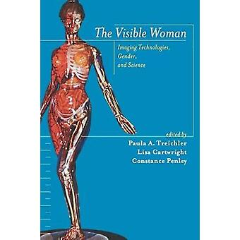 The Visible Woman - Imaging Technologies - Gender and Science by Paula