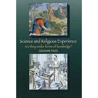 Science and Religious Experience - Are They Similar Forms of Knowledge