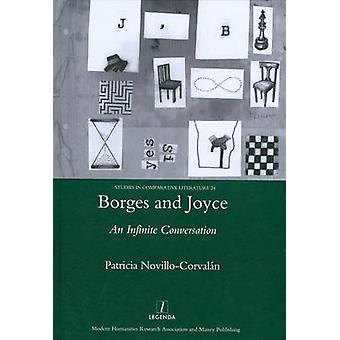 Borges and Joyce - An Infinite Conversation by Patricia Novillo-Corval