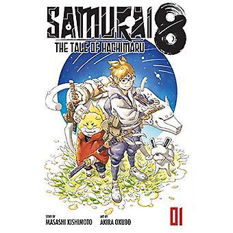 Samurai 8 - Vol. 1 - The Tale of Hachimaru by Masashi Kishimoto - 9781