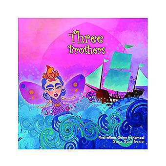Three Brothers - Story Book by Gautam Mehta - 9789383222391 Book