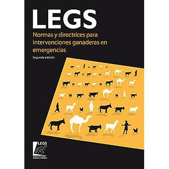 Normas y Directrices para Intervenciones Ganaderas en Emergencias (LE