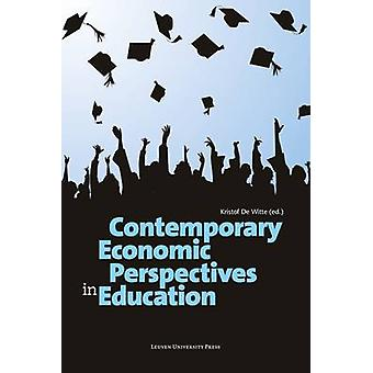 Contemporary Economic Perspectives in Education by De Witte - Kristof