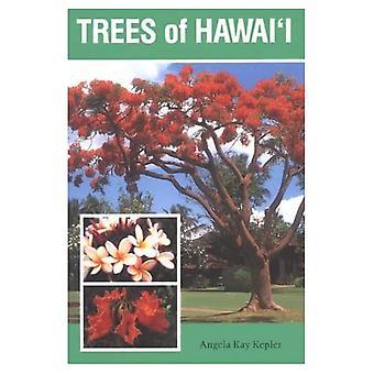 Trees of Hawai'i