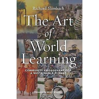 The Art of World Learning - Community Engagement for a Sustainable Pla