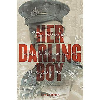 Her Darling Boy - A Tale of Vimy Ridge by Tom Goodman - 9781927855478