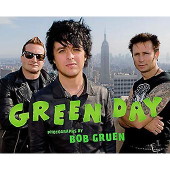 Green Day - Photographs by Bob Gruen by Bob Gruen - 9781419734809 Book