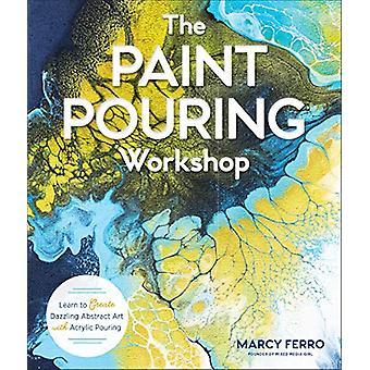 塗料注ぎワークショップ - まばゆい抽象芸術ウィットを作成することを学ぶ