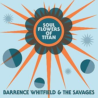 Barrence Whitfield & Savages - Soul Flowers of Titan [CD] USA import